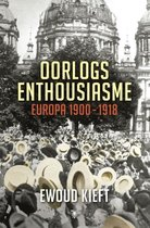 Boek cover Oorlogsenthousiasme van Ewoud Kieft (Onbekend)