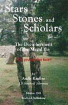 Stars, Stones and Scholars