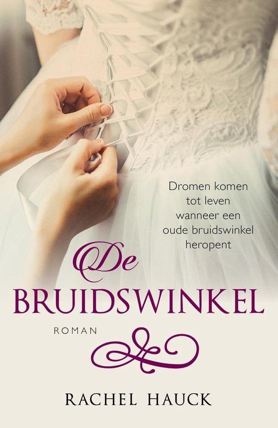 De bruidswinkel - Rachel Hauck | Fthsonline.com