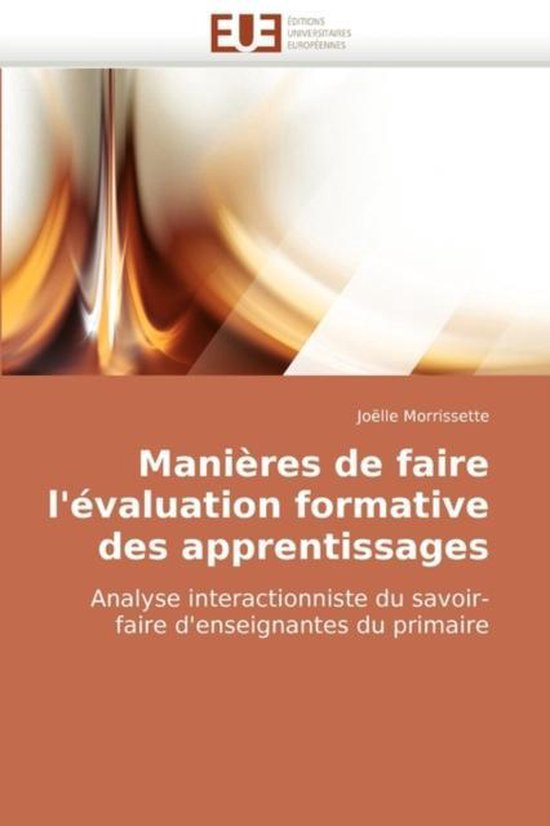 Manieres de Faire L'Evaluation Formative Des Apprentissages
