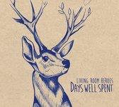 Days Well Spent (LP)