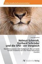 Helmut Schmidt, Gerhard Schroder Und Die SPD - Ein Vergleich