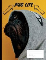 Pug Life Composition Book Wide Ruled