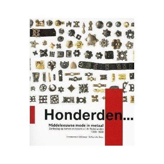 Honderden... - Middeleeuwse mode in metaal - Marlieke Ernst | Fthsonline.com