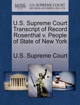 U.S. Supreme Court Transcript of Record Rosenthal V. People of State of New York