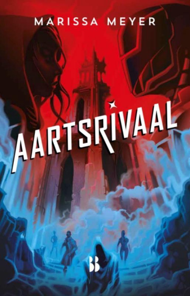 The Renegades 2 -   Aartsrivaal - Marissa Meyer
