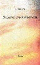 Salmund Und Rautgundis