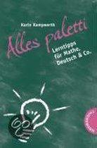Alles paletti! Lerntipps für Mathe, Deutsch & Co.