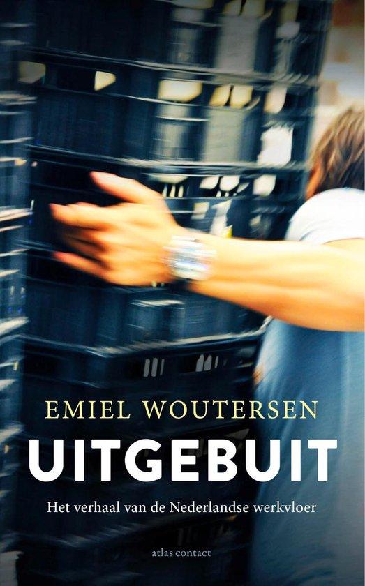 Uitgebuit - Emiel Woutersen | Fthsonline.com