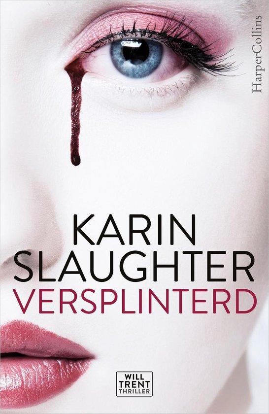 Will Trent - Versplinterd - Karin Slaughter pdf epub
