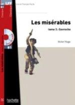 Les Misérables (Lire en Français Facile Classiques B1) livre + cd-audio mp3