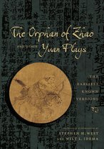 The Orphan of Zhao and Other Yuan Plays