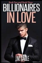 Billionaires in Love, Book Two and Book Three