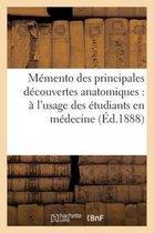 Memento des principales decouvertes anatomiques