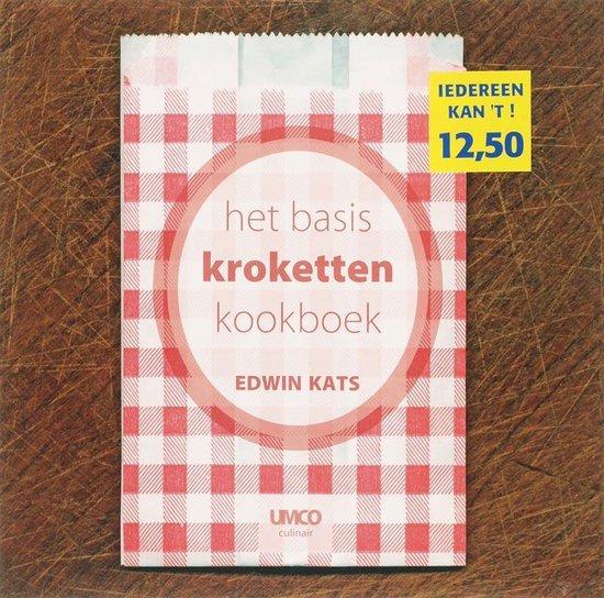 Het Basis Kroketten Kookboek - Edwin Kats   Fthsonline.com