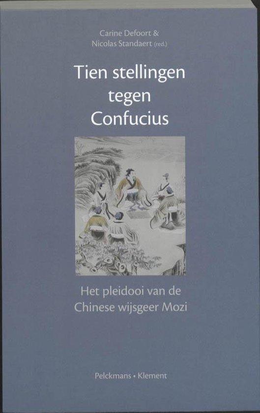 Tien stellingen tegen Confucius - Carine Defoort | Fthsonline.com