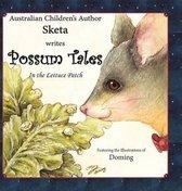 Possum Tales