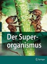 Boek cover Der Superorganismus van Bert Hoelldobler