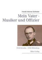 Mein Vater - Musiker und Offizier
