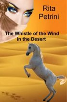 The Whistle of the Wind in the Desert