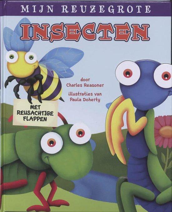 Mijn reuzegrote insekten boek - Charles Reid |
