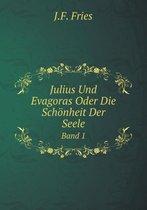 Julius Und Evagoras Oder Die Schonheit Der Seele Band 1