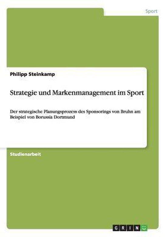 Strategie und Markenmanagement im Sport