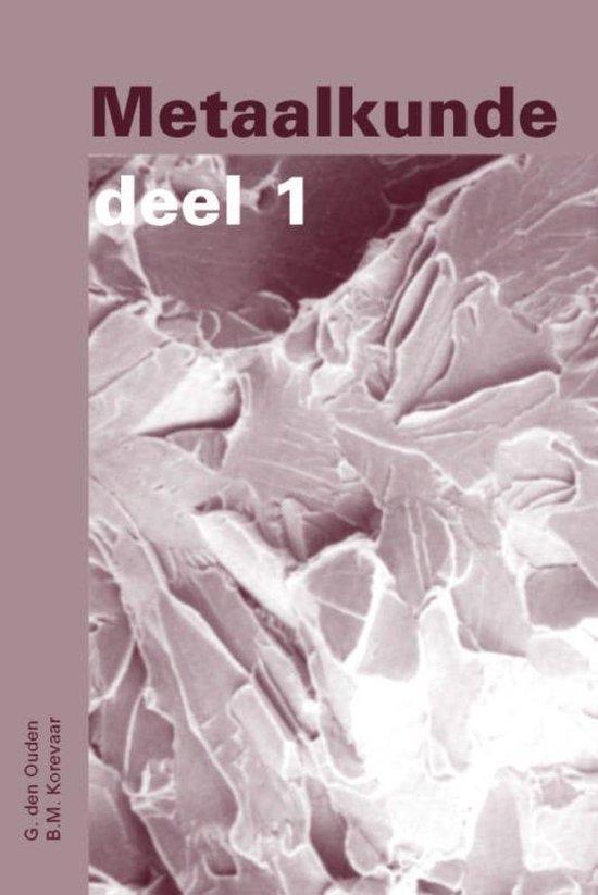 Cover van het boek 'Metaalkunde / 1/2 / druk Heruitgave'