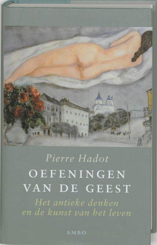 Oefeningen Van De Geest - Pierre Hadot   Fthsonline.com