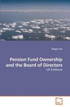 Pension Fund Ownership and the Board of Directors