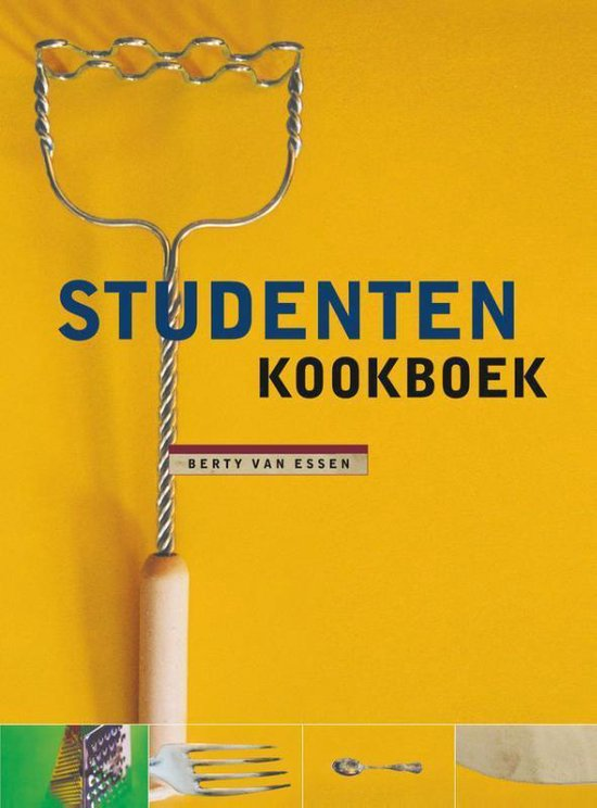 Studentenkookboek - Berty Essen |