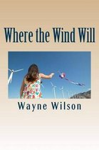 Where the Wind Will