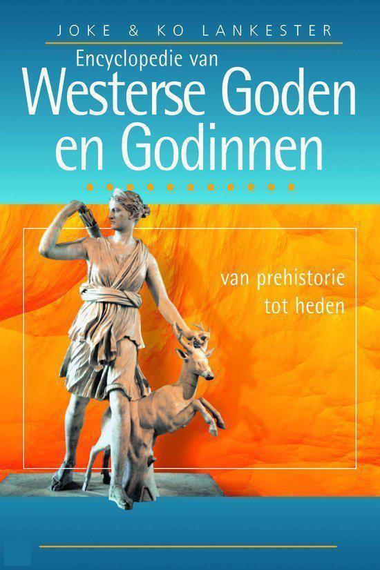 Encyclopedie Van Westerse Goden En Godinnen - Joke Lankester pdf epub