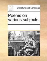 Poems on Various Subjects.