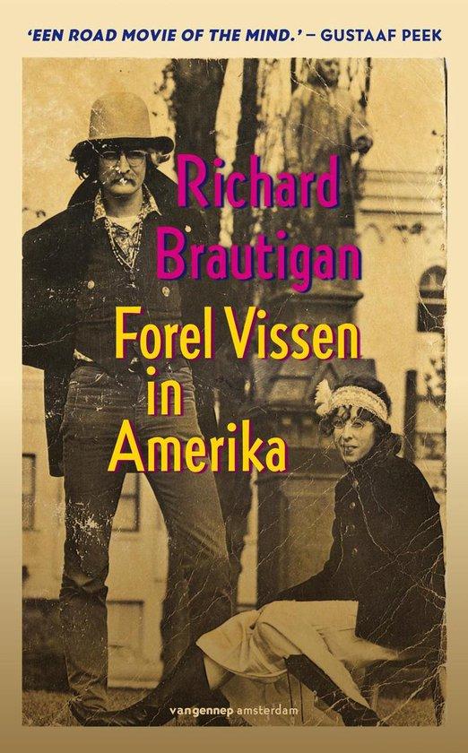 Forel vissen in Amerika - Richard Brautigan |