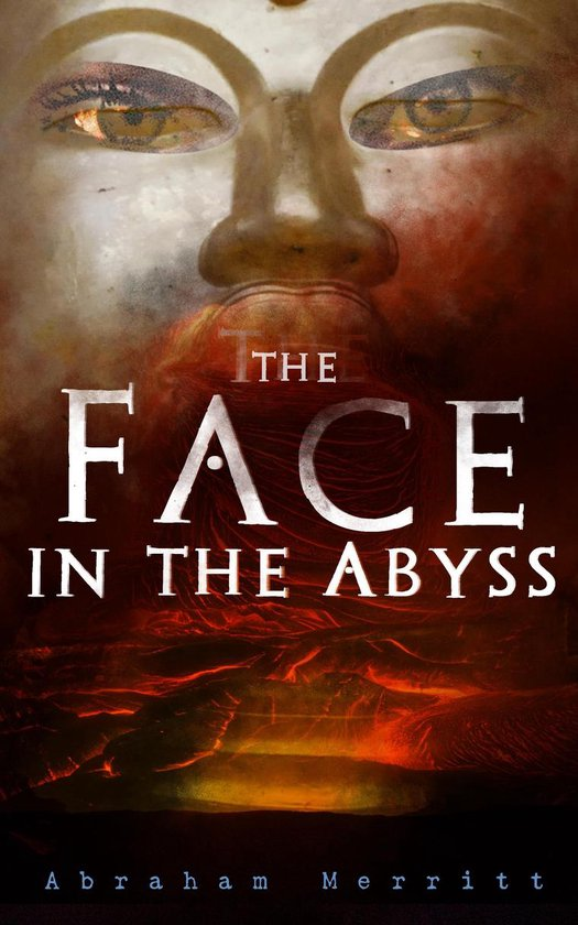 Boek cover The Face in the Abyss van Abraham Merritt (Onbekend)