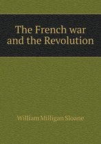 The French War and the Revolution