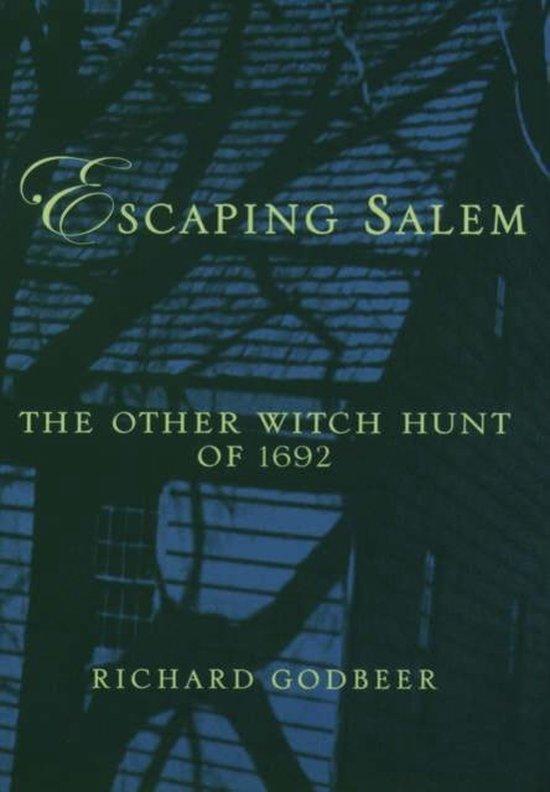 Boek cover Escaping Salem van Richard Godbeer (Paperback)