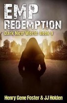 Emp Redemption (Dark New World, Book 9)
