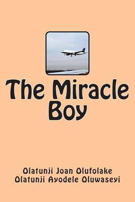 The Miracle Boy