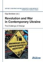 Revolution & War in Contemporary Ukraine