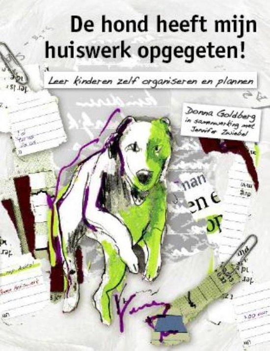 De hond heeft mijn huiswerk opgegeten! - Donna Goldberg   Fthsonline.com