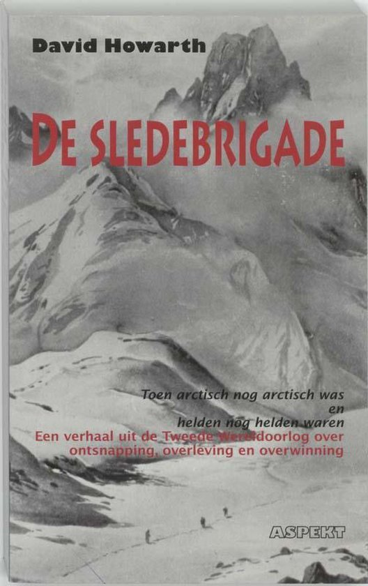 De Sledebrigade - D. Howarth |