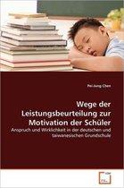 Wege Der Leistungsbeurteilung Zur Motivation Der Schuler