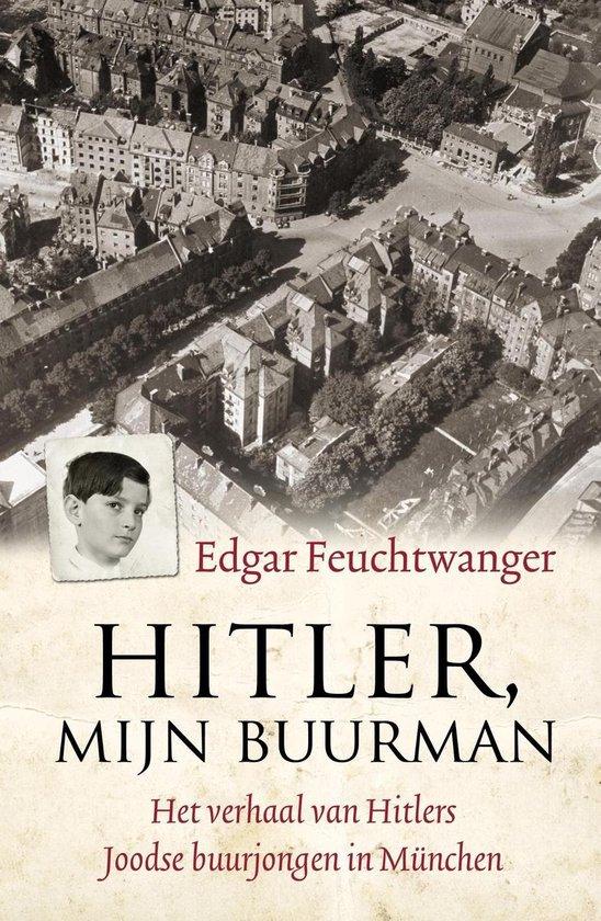 Hitler, mijn buurman - Edgar Feuchtwanger |