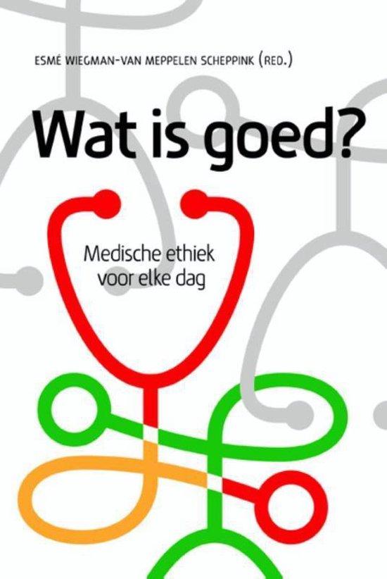 Wat is goed? - Esmé Wiegman - van Meppelen Scheppink | Fthsonline.com