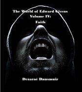 The World of Edward Givens: Volume IV