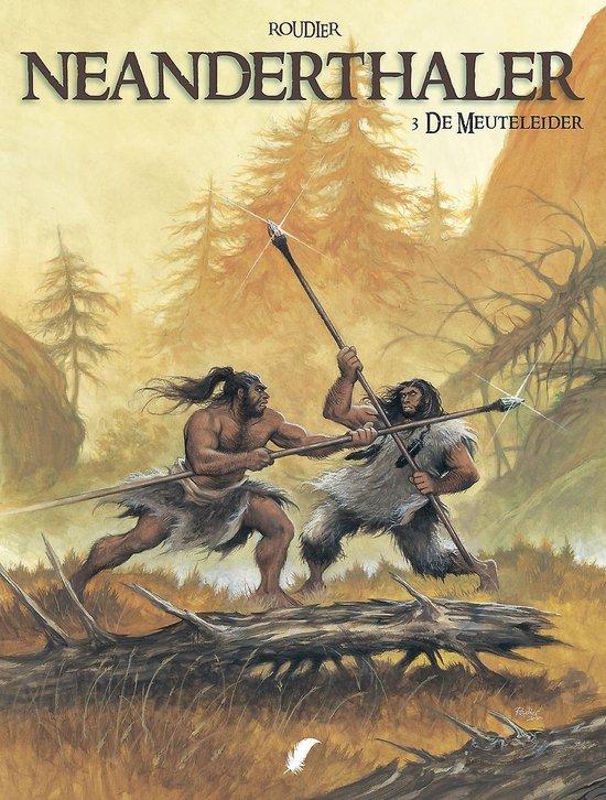 Neanderthaler 03. de meuteleider 3/3 - Roudier | Readingchampions.org.uk