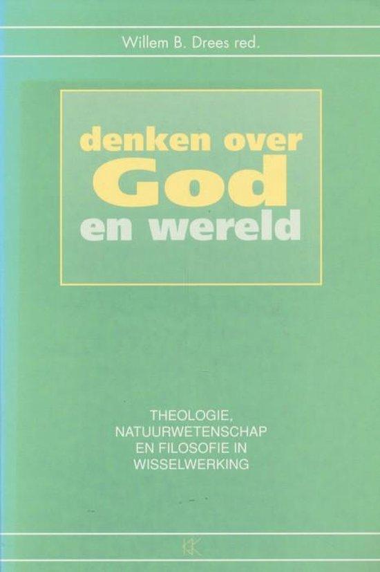 Denken over God en wereld - Willem B. Drees  
