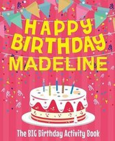 Happy Birthday Madeline - The Big Birthday Activity Book